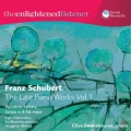 Franz Schubert, The Late Piano Works Vol 1